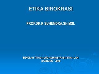 ETIKA BIROKRASI