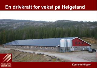 En drivkraft for vekst på Helgeland