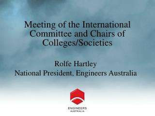 Meeting of the International Committee and Chairs of Colleges/Societies