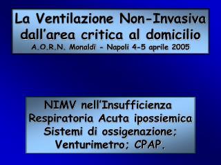 La Ventilazione Non-Invasiva dall'area critica al domicilio