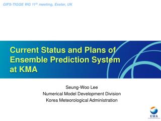 Current Status and Plans of  Ensemble Prediction System at KMA