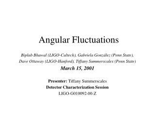 Angular Fluctuations