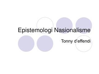 Epistemologi Nasionalisme