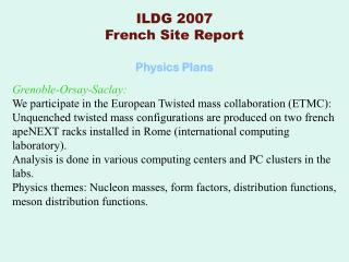 ILDG 2007 French Site Report