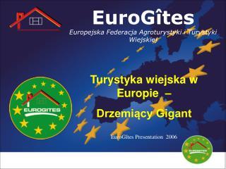 EuroGîtes Europejska Federacja Agroturystyki i Turystyki Wiejskiej