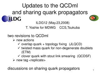 Updates to the QCDml  and sharing quark propagators