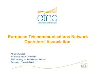 European Telecommunications Network Operators' Association