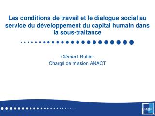 Cl�ment Ruffier Charg� de mission ANACT