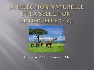 La  sélection naturelle  et la  sélection artificielle  (7.2)