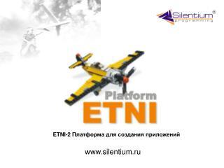 ETNI-2  Платформа для создания приложений