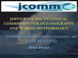 JOINT WMO/IOC TECHNICAL COMMISSION FOR OCEANOGRAPHY AND MARINE METEOROLOGY