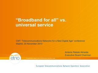 """Broadband for all"" vs.  universal service"