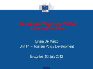 European Tourism Policy Lines of action
