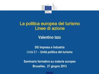 La politica europea del turismo Linee di azione