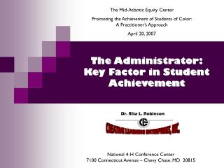 The Administrator:   Key Factor in Student Achievement