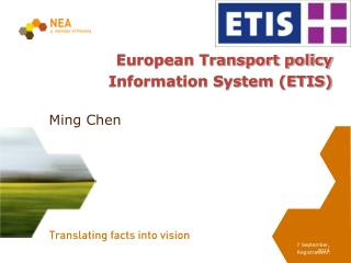 European Transport policy Information System (ETIS)