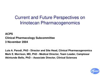 Current and Future Perspectives on Irinotecan Pharmacogenomics