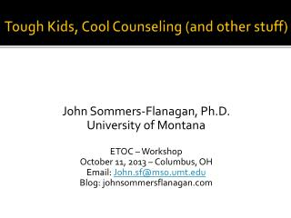 Tough Kids, Cool Counseling (and other stuff)
