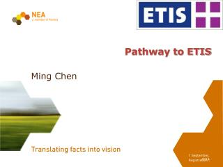 Pathway to ETIS