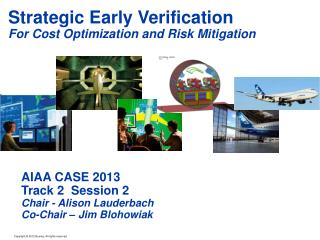 Strategic Early Verification For Cost Optimization and Risk Mitigation