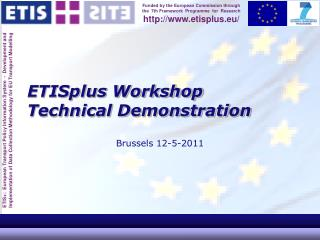 ETISplus Workshop Technical Demonstration