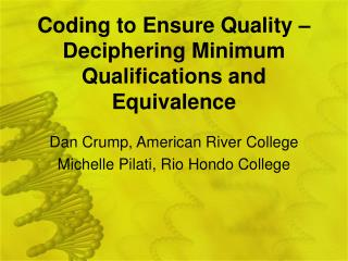 Coding to Ensure Quality – Deciphering Minimum Qualifications and Equivalence