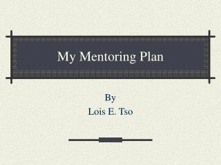 My Mentoring Plan