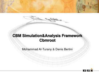 CBM Simulation&Analysis Framework Cbmroot