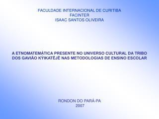 FACULDADE INTERNACIONAL DE CURITIBA FACINTER ISAAC SANTOS OLIVEIRA