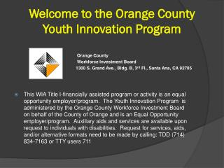 Welcome to the Orange County  Youth Innovation Program