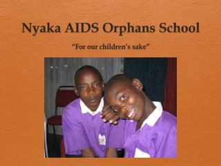 Nyaka AIDS Orphans School