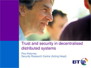 Trust and security in decentralised distributed systems
