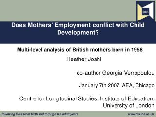 Does Mothers' Employment conflict with Child Development?