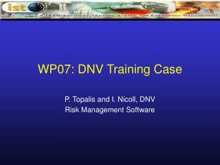 WP07: DNV Training Case