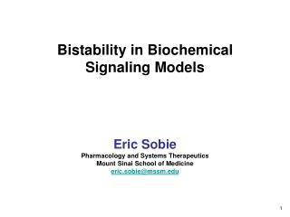Bistability in Biochemical Signaling Models