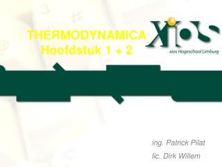 THERMODYNAMICA Hoofdstuk 1 + 2
