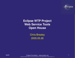 Eclipse WTP Project Web Service Tools Open House