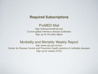 Required Subscriptions ProMED Mail promedmail/