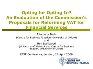 Rita de la Feria  ( Centre for Business Taxation, University of Oxford) and  Ben Lockwood