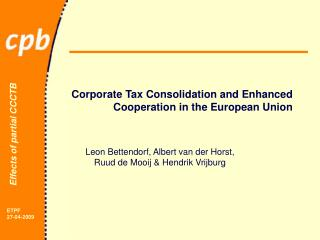 Corporate Tax Consolidation and Enhanced Cooperation in the European Union