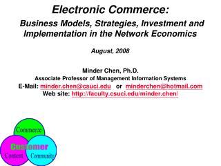 Minder Chen, Ph.D. Associate Professor of Management Information Systems