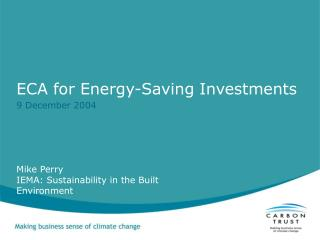 ECA for Energy-Saving Investments  9 December 2004