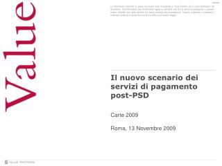 Il nuovo scenario dei  servizi di pagamento post-PSD