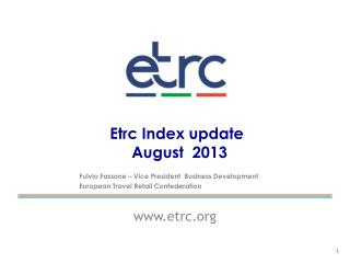 Etrc Index update  		             August  2013