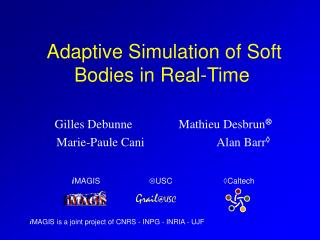 Adaptive Simulation of Soft Bodies in Real-Time