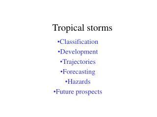 Tropical storms Classification Development Trajectories