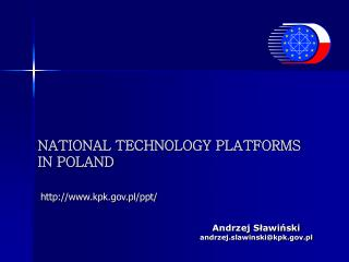 NATIONAL TECHNOLOGY PLATFORMS  IN POLAND