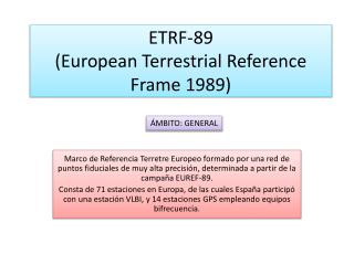 ETRF-89  ( European Terrestrial Reference Frame  1989)