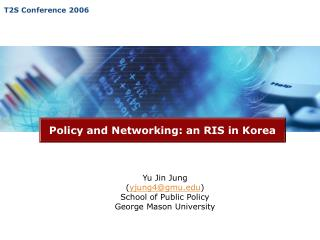 Policy and Networking: an RIS in Korea