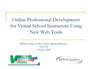 Online Professional Development for Virtual School Instructors Using New Web Tools